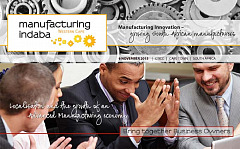Manufacturing Indaba momentum spreads to the Western Cape