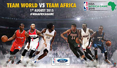 NBA fan zone presented by Ford to host NBA Africa Game 2015 Fan Viewing Party