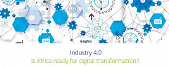 Industry 4.0: Is it the next step to leapfrog Africa Manufacturing into a competitive position?