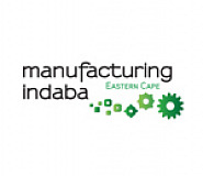 Launch of Manufacturing Indaba Eastern Cape to bolster investment in the province
