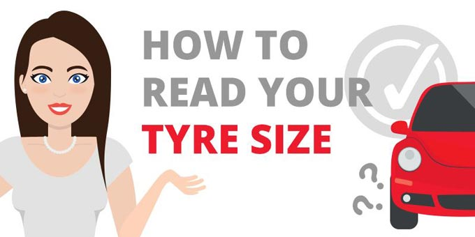 How to Read Your Tyre Size
