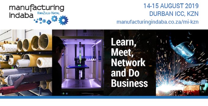 Learn, Meet, Network and Do Business at the KwaZulu-Natal Manufacturing Indaba