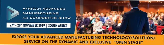 "African Advanced Manufacturing and Composites Show - Expose your technology/solution/service on the dynamic and exclusive  ""Open Stage"""