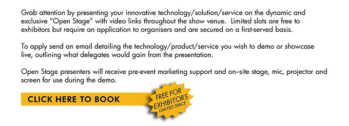 "Expose your technology/solution/service on the dynamic and exclusive  ""Open Stage"""