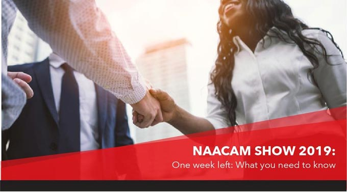 NAACAM Show 2019: One week left: What you need to know