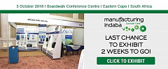 Only 2 weeks to go! Last chance to exhibit at Manufacturing Indaba Eastern Cape