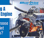 Buying A Crate Engine – Why BluePrint Engines?
